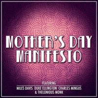 Mother's Day Manifesto - Classic Jazz Compositions — сборник