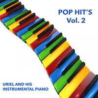 Pop Hit´s, Vol. 2 — Uriel And His Instrumental Piano