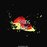 Feeling Alive — Nick, Crazynote