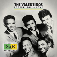 Lookin' For A Love: The Complete SAR Recordings — The Valentinos, The Womack Brothers