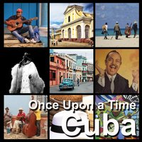 Cuba | Once Upon a Time — сборник