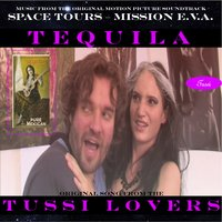 Tequila - Space Tours - Mission E.V.A. — Tussi-Lovers, Norbert Mehrl, Tussi-Lovers & Norbert Mehrl