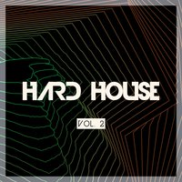 Hard House, Vol. 2 — сборник