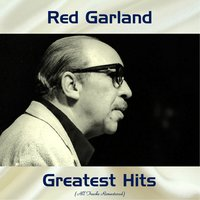 Red Garland Greatest Hits — John Coltrane, Ray Barretto, Red Garland
