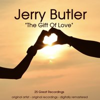The Gift of Love — Jerry Butler