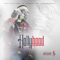 Hollyhood — Youngin Stay Paid