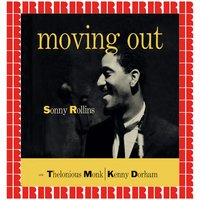 Moving Out — Sonny Rollins