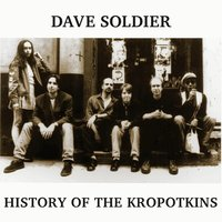 History of the Kropotkins — Dave Soldier