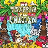 No Trippin, All Chillin' — Niko