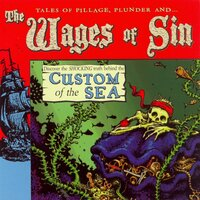 Custom Of The Sea — The Wages of Sin