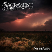 My Heaven — SACRAMENT