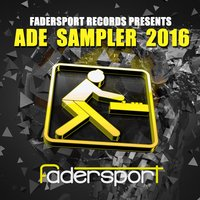 Fadersport Records Presents Ade 2016 — сборник