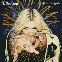 Good Thing Gone — Elle King