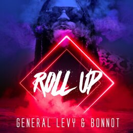 Roll Up — General Levy, Bonnot