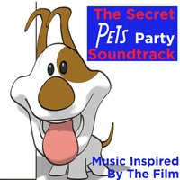 The Secret Pets Party Soundtrack (Music Inspired by the Film) — сборник