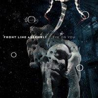 Eye on You — Front Line Assembly, Robert Gorl