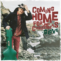 Coming Home For Christmas — G. Love & Special Sauce