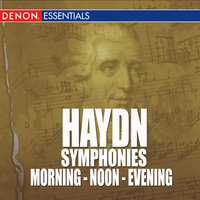 Haydn - Symphonies - Morning - Noon - Evening — Wilfried Boettcher [Conductor], Vienna Chamber Orchestra, Joseph Haydn [Writer], Vienna Chamber Orchestra [Artist]