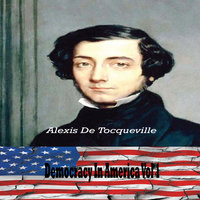 Democracy in America Vol. I By Alexis de Tocqueville (YonaBooks) — сборник