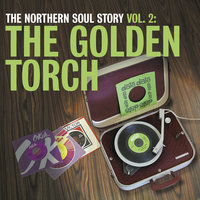 The Northern Soul Story Vol.2: The Golden Torch — сборник