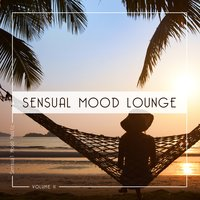 Sensual Mood Lounge, Vol. 11 — сборник