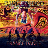 Didgeridoo Trance Dance — Various Music Mosaic Artists