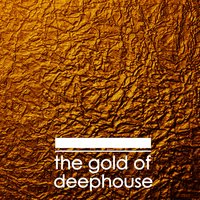 The Gold of Deephouse — сборник