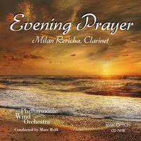 Evening prayer — Various Composers, Marc Reift, Marc Reift Philharmonic Wind Orchestra