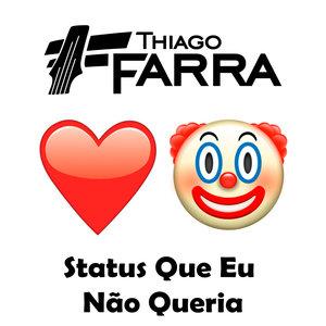 Thiago Farra - Status Que Eu Não Queria / Zé Neto E Cristiano