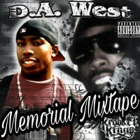 D.A. West Memorial Mixtape — Dj Da West, Krookit Kings