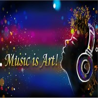 Music Is Art! — Jizzel Mac