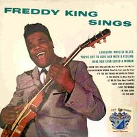 Freddy King Sings — Freddy King
