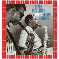 Gerry Mulligan Meets Johnny Hodges — Gerry Mulligan