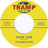 Steppin' Stone — Little Mary Staten