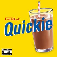 Quickie — Frank Rose