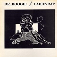 Ladies Rap — Dr. Boogie