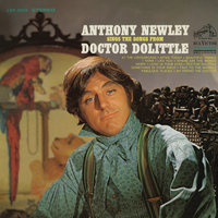 "Anthony Newley Sings The Songs From ""Doctor Dolittle"" — Anthony Newley"