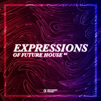Expressions of Future House, Vol. 6 — сборник