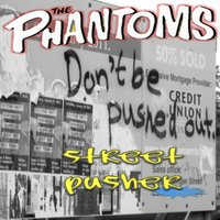 Streetpusher — The Phantoms