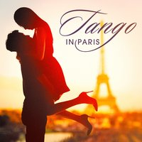 Tango in Paris — Experience Tango Orchestra, The Latin Party Allstars