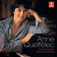 The Complete Erato Recordings — Anne Queffélec
