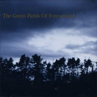 The Green Fields of Foreverland — The Gentle Waves