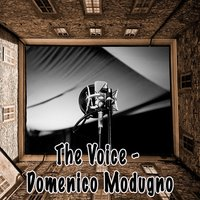 The Voice - Domenico Modugno — Domenico Modugno