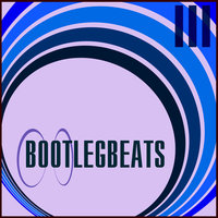 Bootleg Beats Vol.03 — сборник