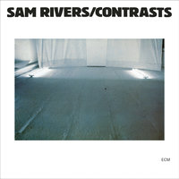 Contrasts — Sam Rivers