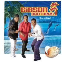 Blue Island — Gibson Brothers