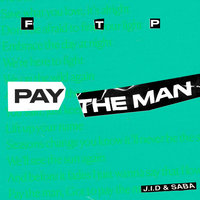 Pay the Man — Foster The People, Saba, J.I.D