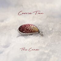 The Canoe — Carrie Tree