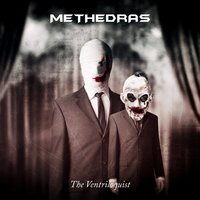 The Ventriloquist — Methedras
