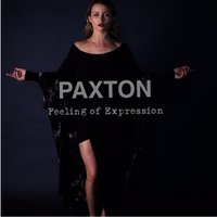 Feeling of Expression — Paxton